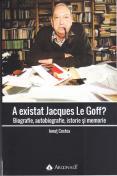 A existat Jacques Le Goff? Biograf...