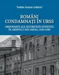 ROMÂNI CONDAMNAȚI ÎN URSS. ORDO...