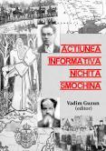 Acţiunea informativă Nichita Smo...