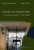 """ELITĂ ȘI NAȚIUNE. Fundația """"..."""