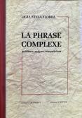 La phrase complexe. Problèmes, an...
